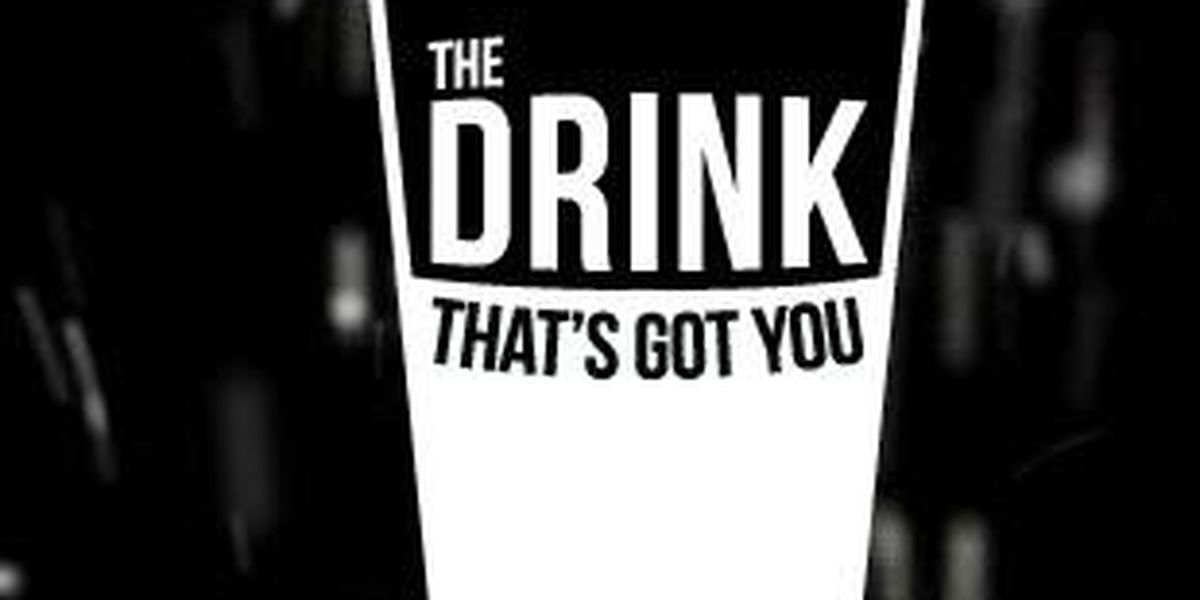 The Drink That's Got You Down