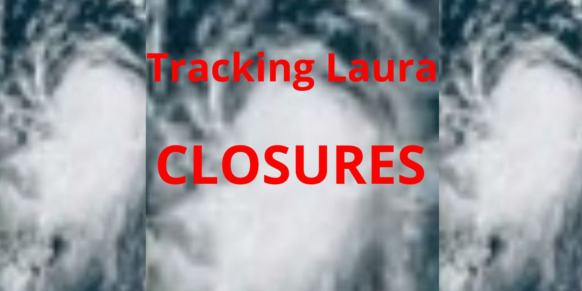 Closures, cancellations due to Hurricane Laura