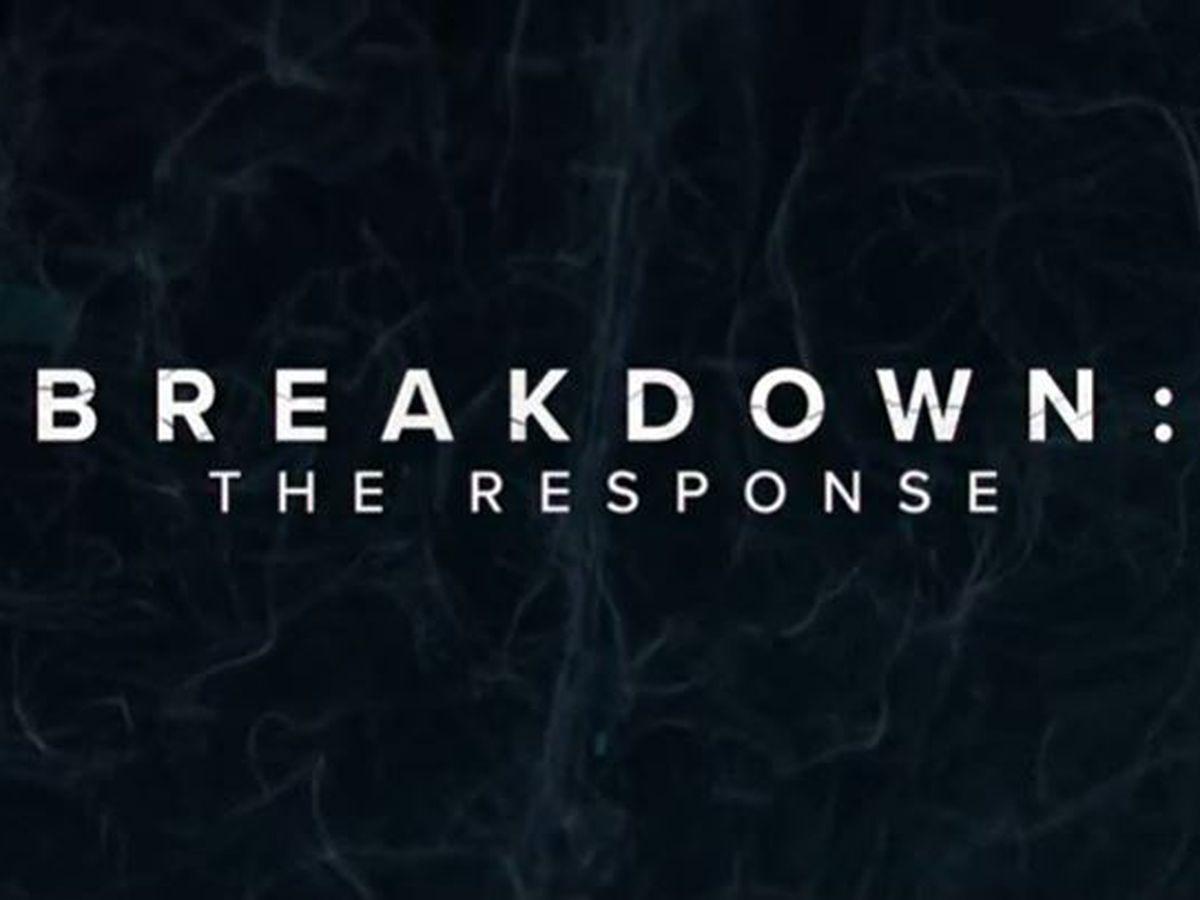BREAKDOWN: The Response