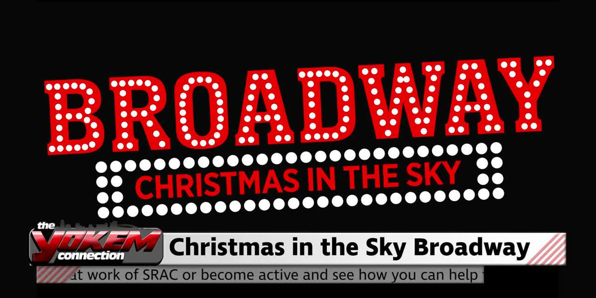 Yokem Connection - Christmas in the Sky Broadway