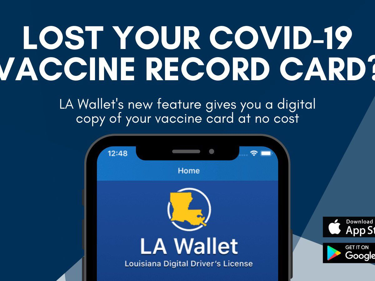 Louisiana offers its residents the ability to show digital proof of their COVID-19 vaccinations