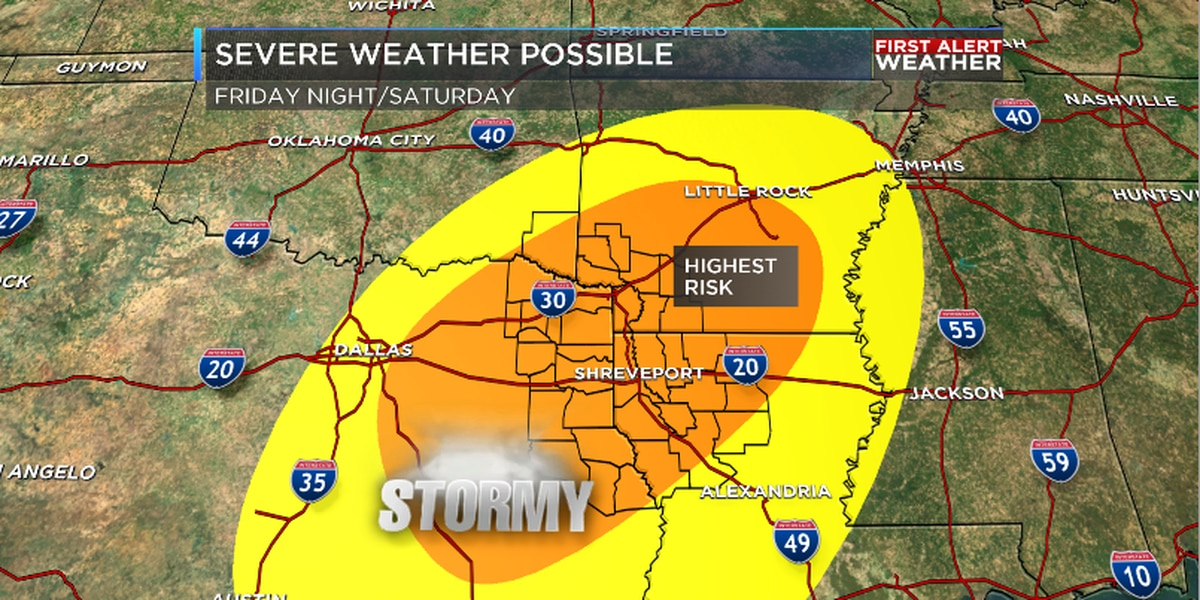 Possible Severe Weather late Friday into Saturday