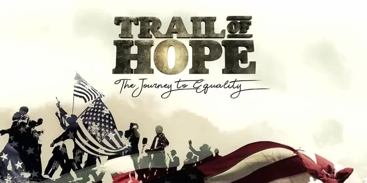 Trail Of Hope - The Journey To Equality