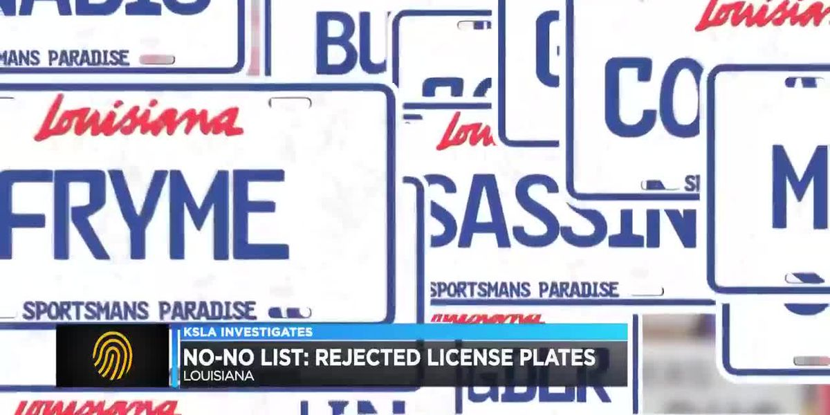 Louisiana has a no-no list for its personalized license plates