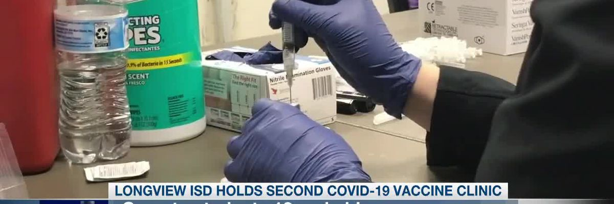 Longview ISD offering Pfizer vaccine for students 12 and older