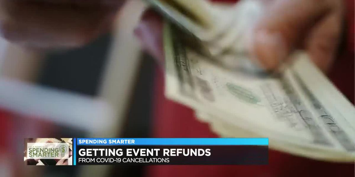Spending Smarter: Concerts, games canceled? Here's how to get your refund
