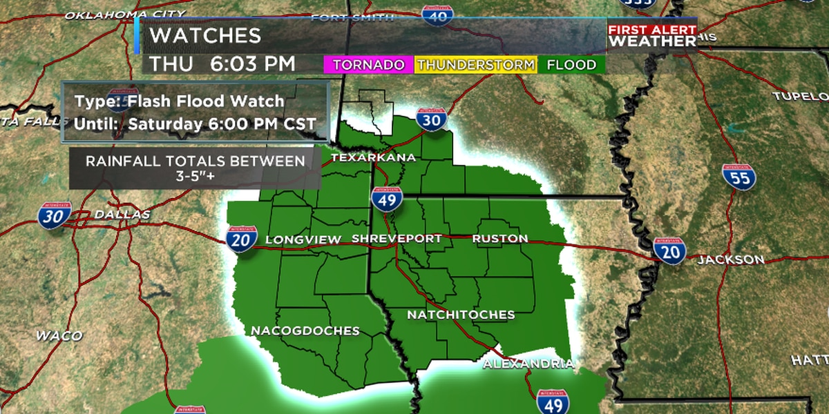 FIRST ALERT: Flash Flood Watch issued