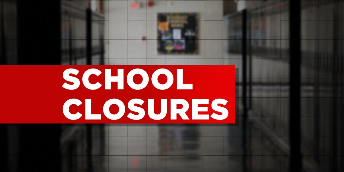 Schools closed in the ArkLaTex on April 18