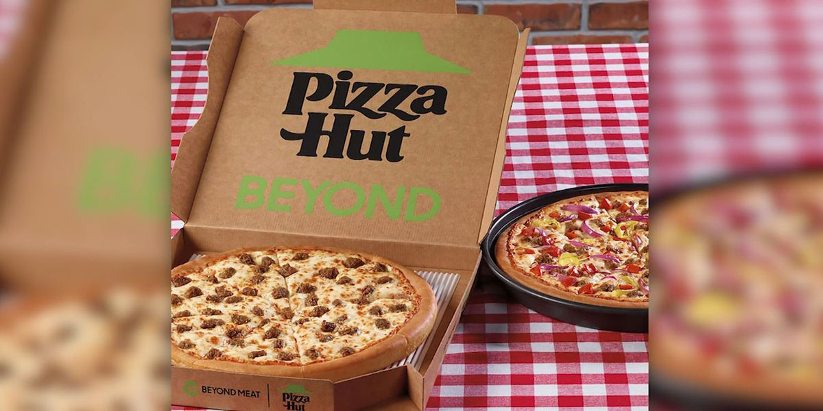 Pizza Hut adds Beyond Meat to its menu