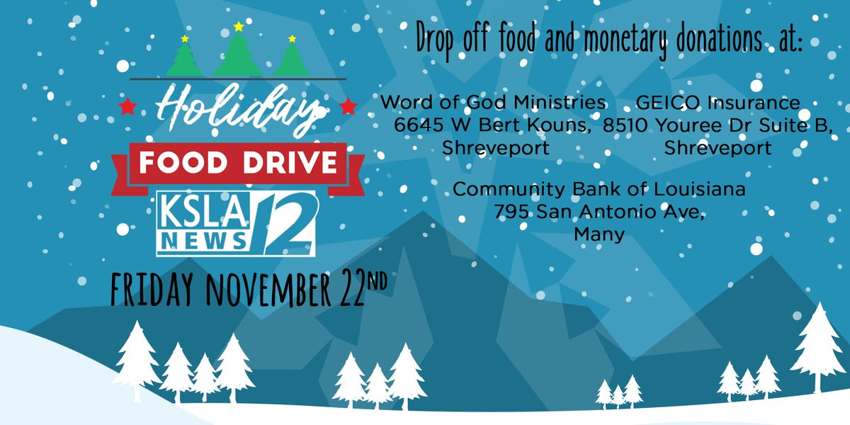 DONATE! KSLA News 12's Holiday Food Drive on Nov. 22