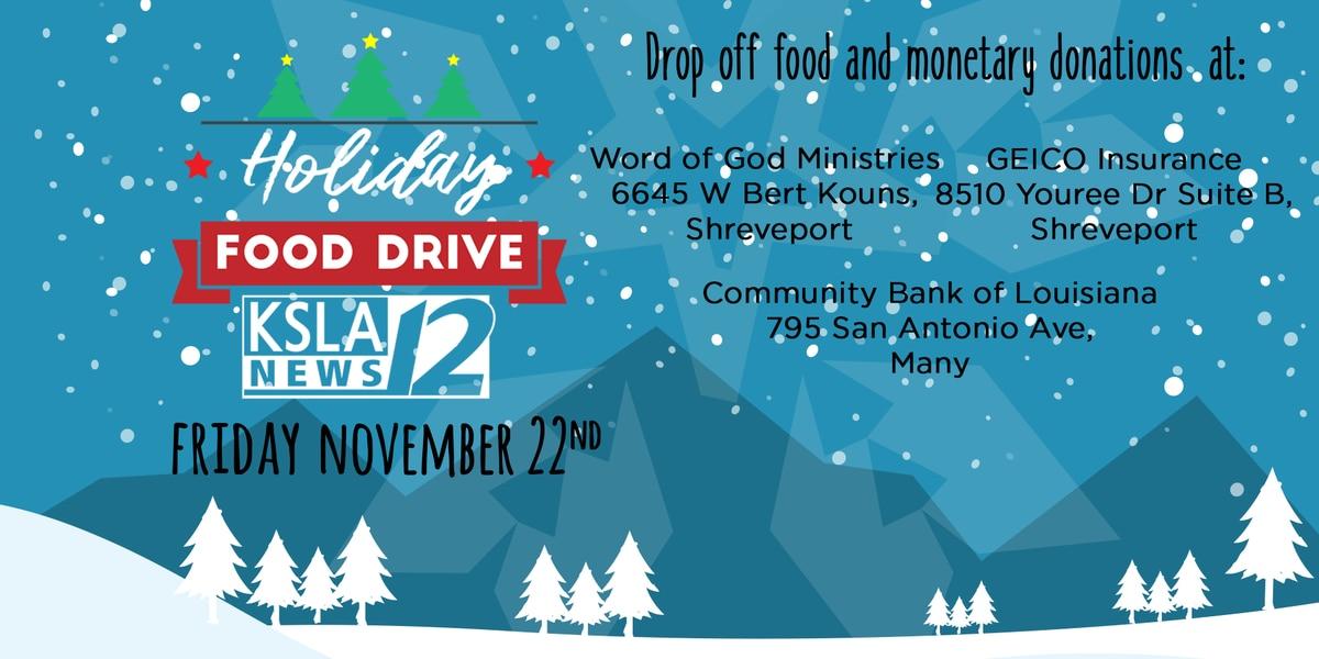 DONATE! KSLA News 12's Holiday Food Drive Nov. 22