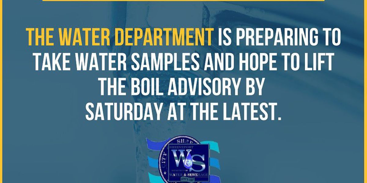 City of Shreveport hopes to lift boil advisory Saturday at the latest