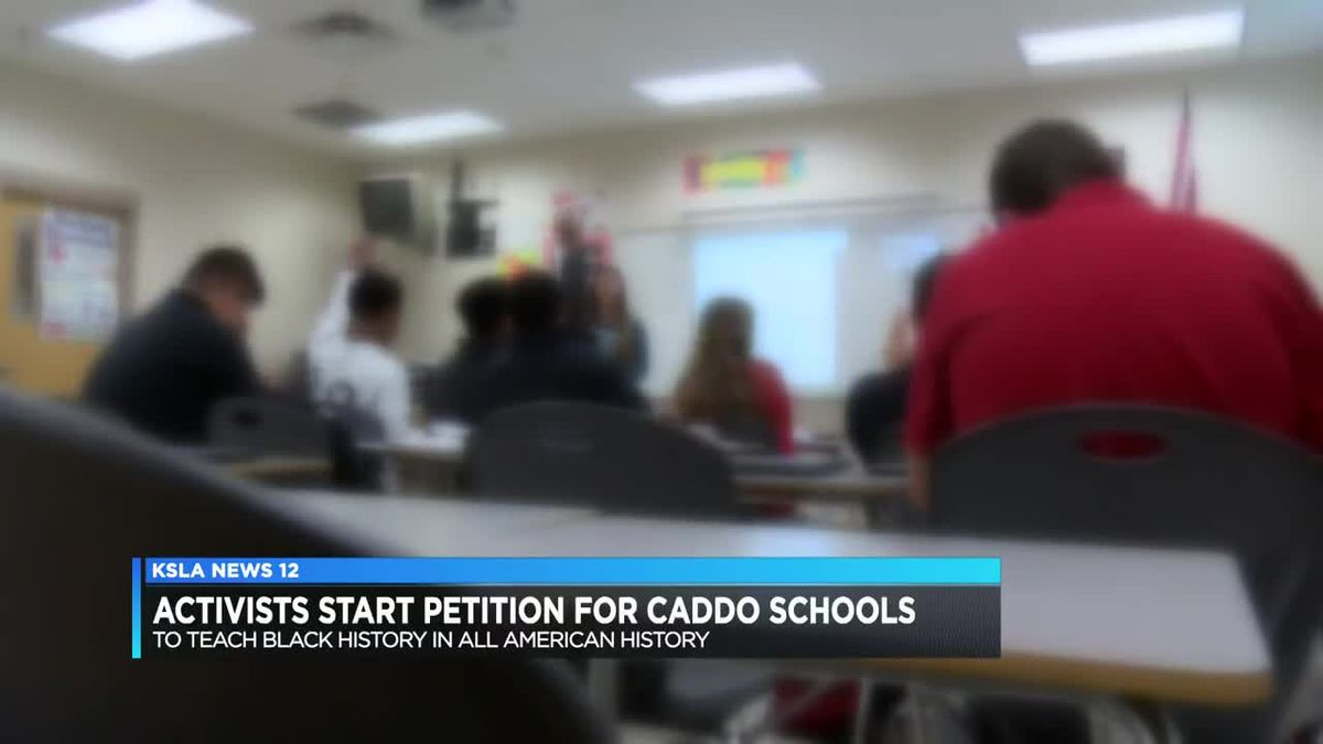 Petition calls for black history to be taught in all American history classes in Caddo public schools