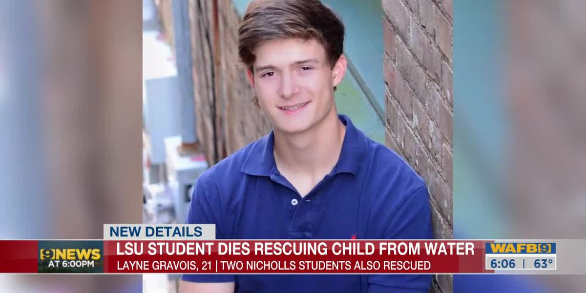 Friends of LSU student who died after trying to help save boy reflect on his character