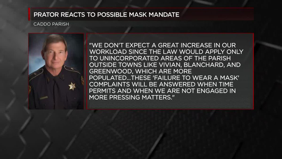 "Caddo sheriff: Complaints about failure to wear a mask ""will be answered when time permits and when we are not engaged in more pressing matters"""