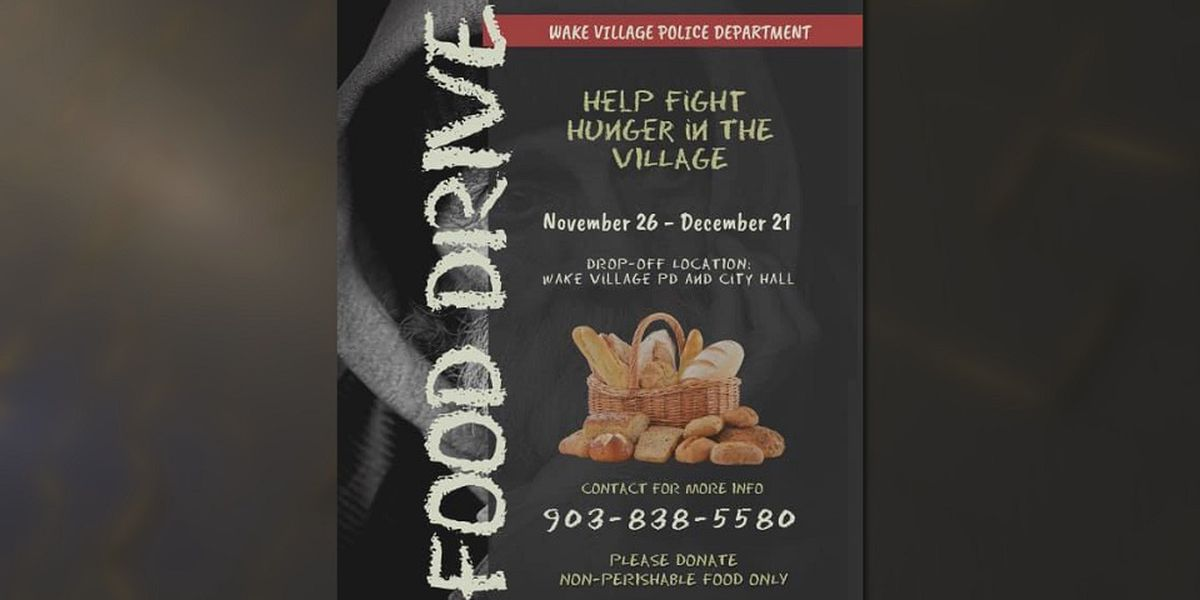 Wake Village PD looking for canned food donations