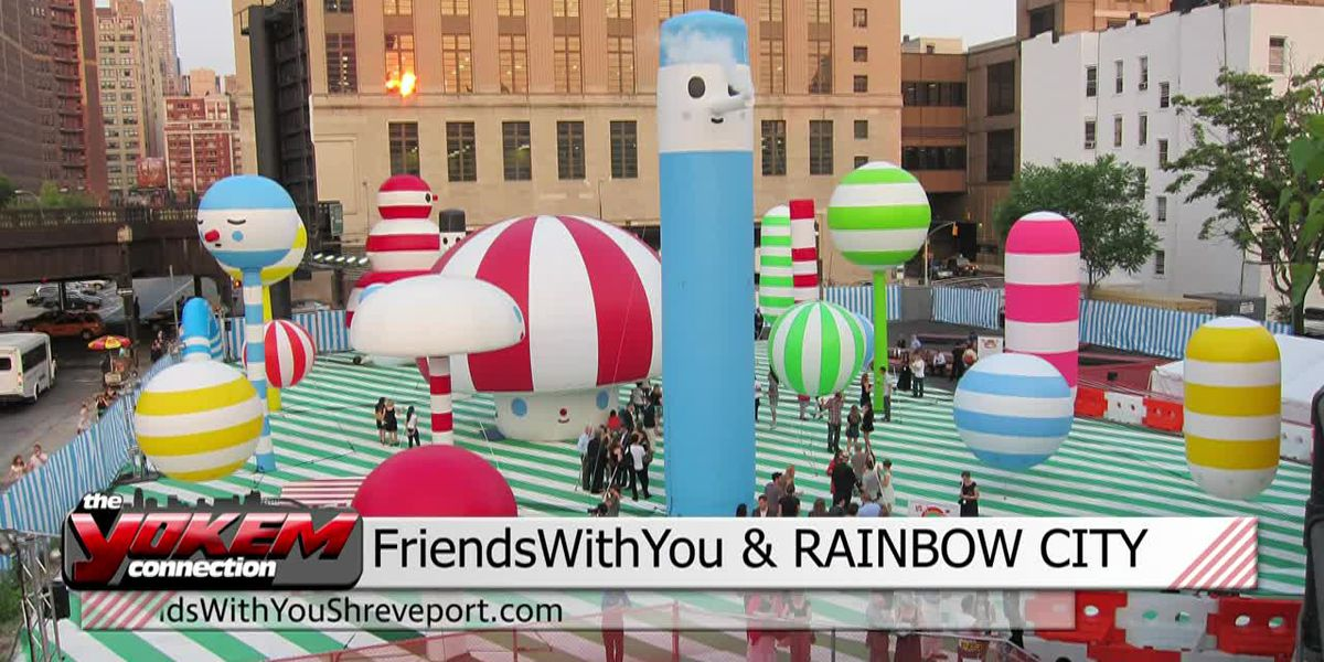 Yokem Connection - FriendsWithYou and Rainbow City