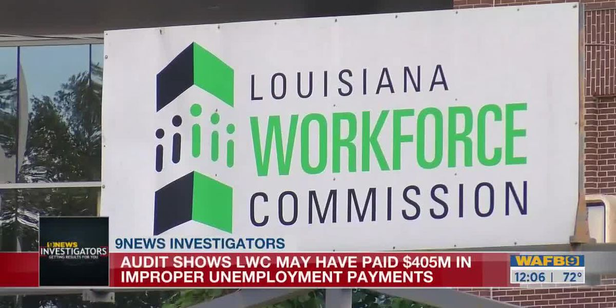 Legislative Auditor's Office flags LWC for improper payments through unemployment program