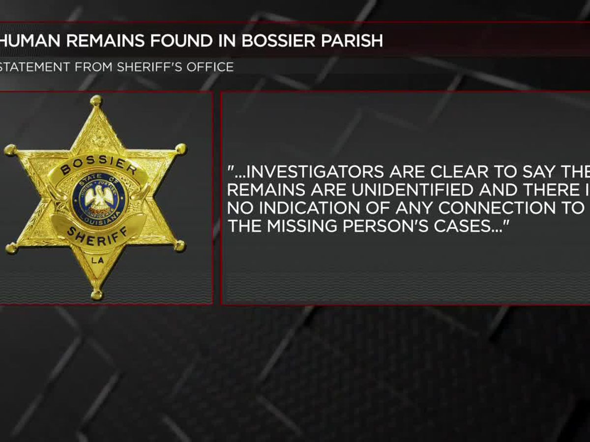 Unidentified human remains found in Bossier Parish