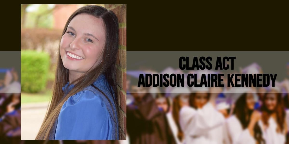 CLASS ACT: Addison Kennedy, Loyola College Prep
