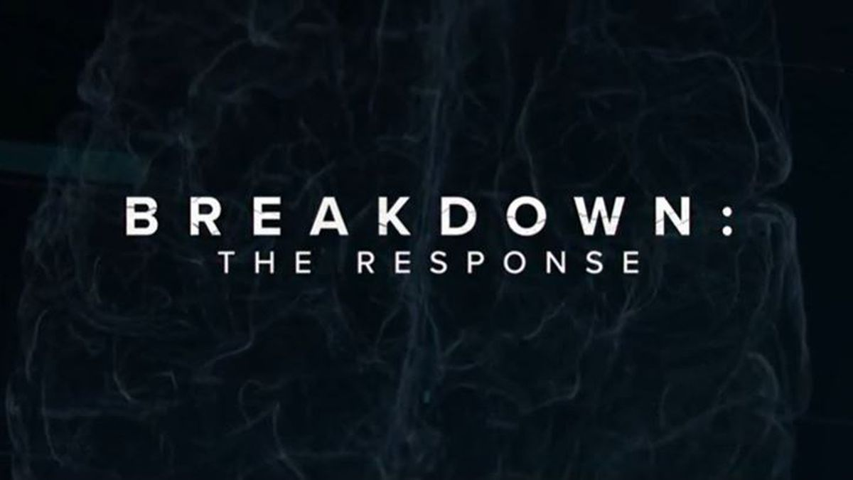 BREAKDOWN: The Response